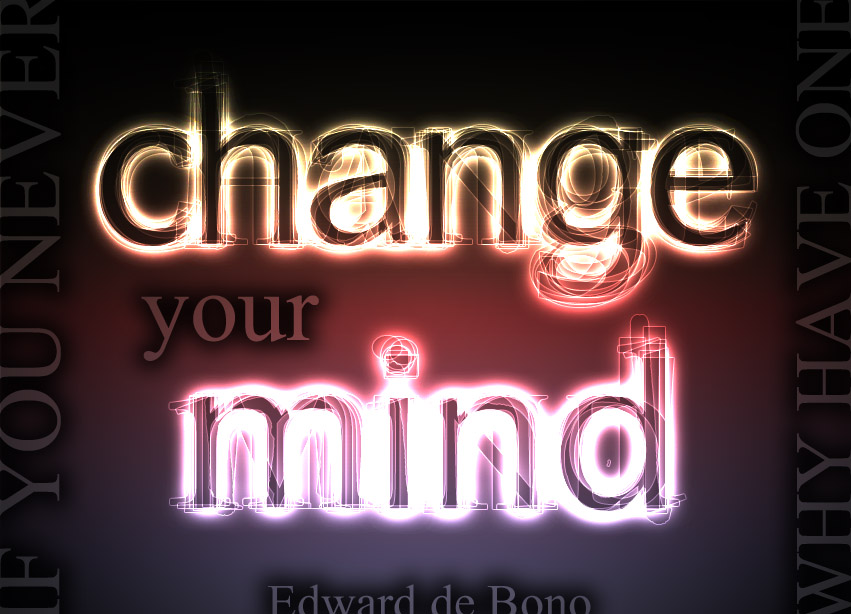 Quote of the Week: If You Never Change Your Mind, Why Have One