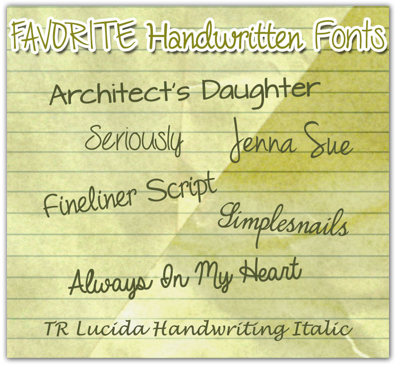 Favorite Handwritten Fonts