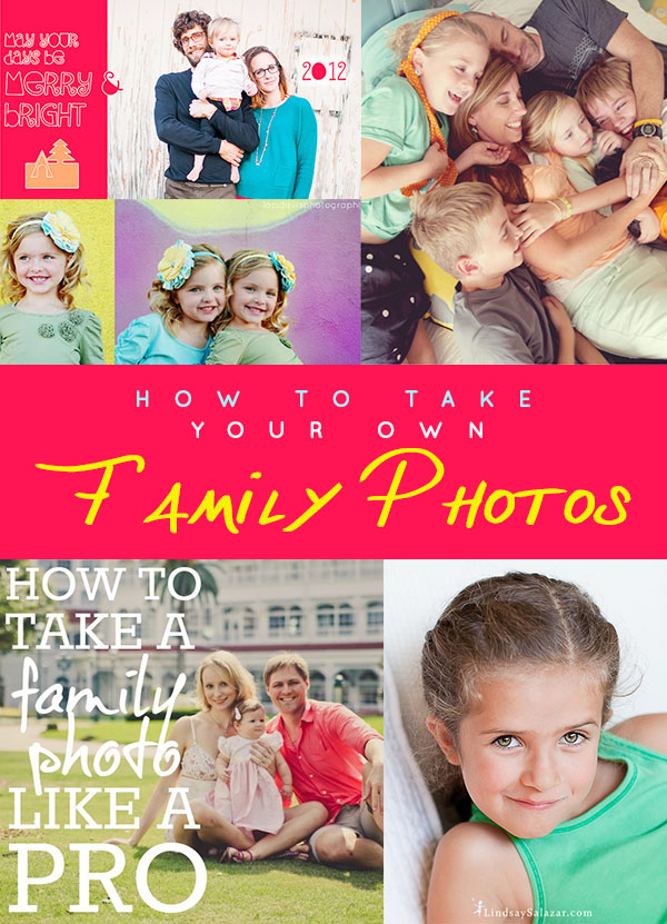 How To Take Your Own Family Photos
