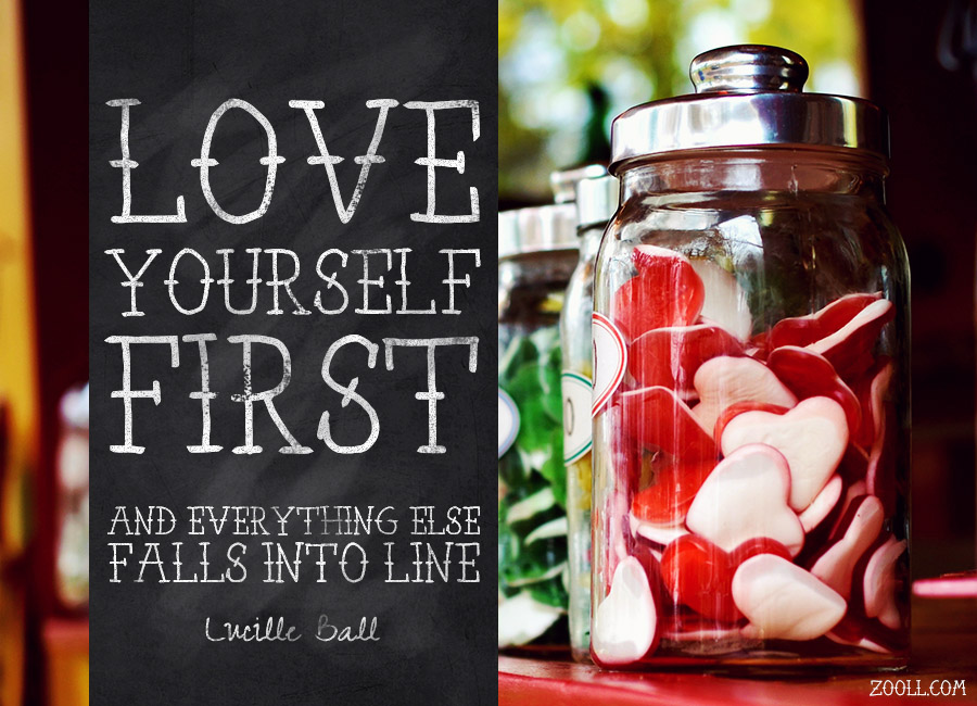 quote of the week love yourself first and everything else