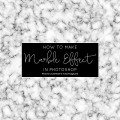 Marble Effect In Photoshop