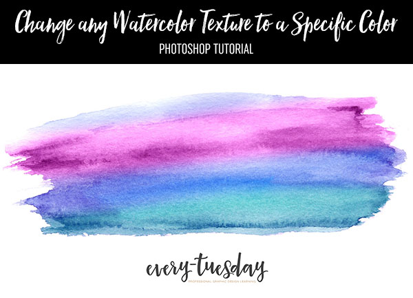 Change Any Watercolor Texture