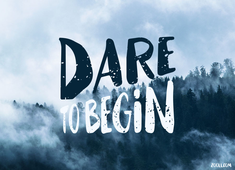 Dare Quotes Alluring Quote Of The Week Dare To Begin.
