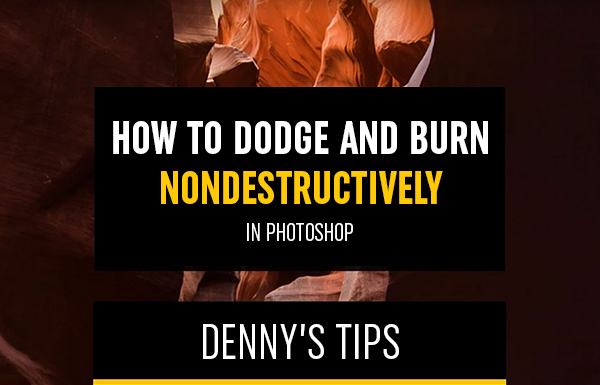 How To Dodge And Burn Nondestructively In Photoshop