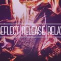 Reflect, Release, Relax.