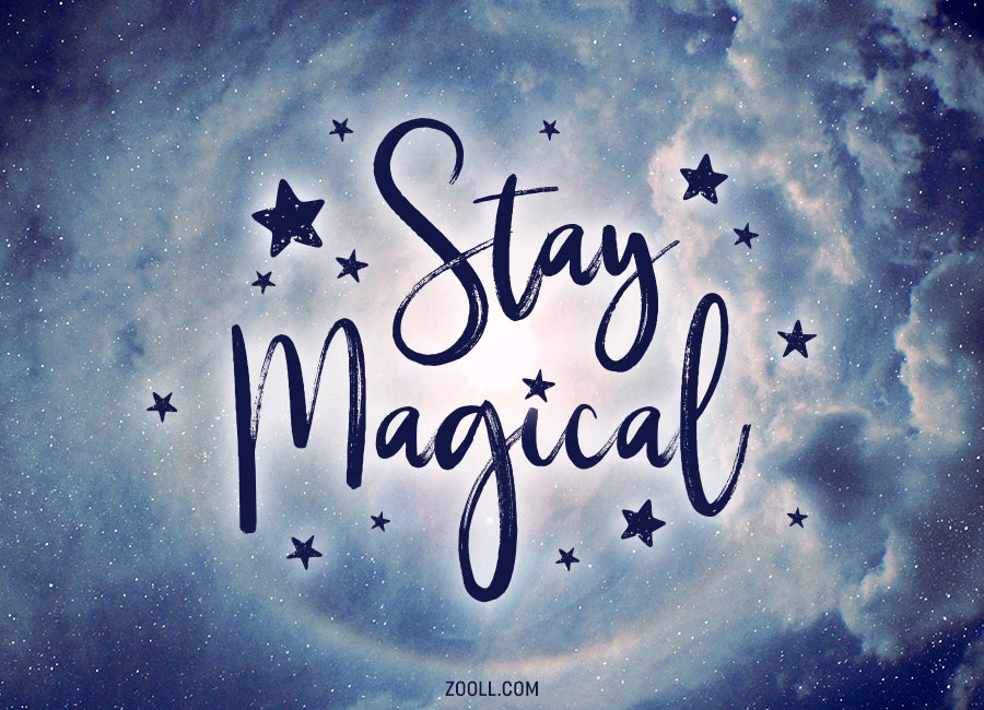 Quote Of The Week Stay Magical Zooll Graphic Design Ideas Delectable Magical Quotes